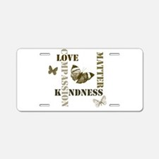 Kindness Matters Butterflies Aluminum License Plat