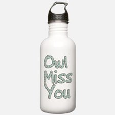 Owl Miss You Water Bottle