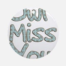 Owl Miss You Ornament (Round)