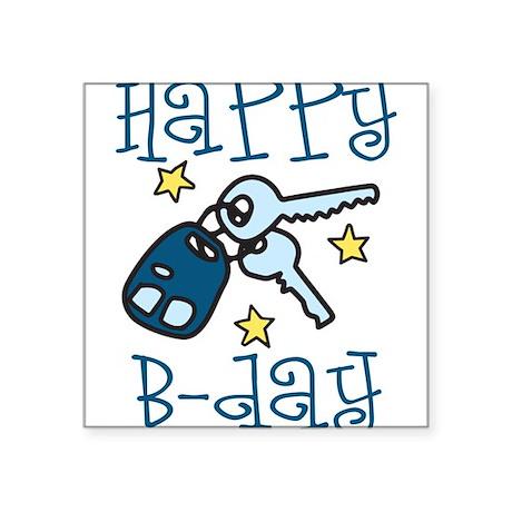 "Happy B-day Square Sticker 3"" x 3"""