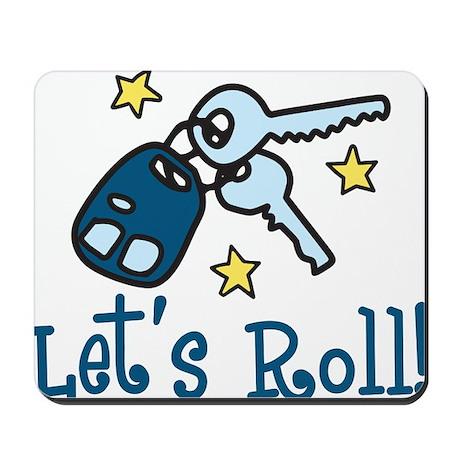 Lets Roll Mousepad