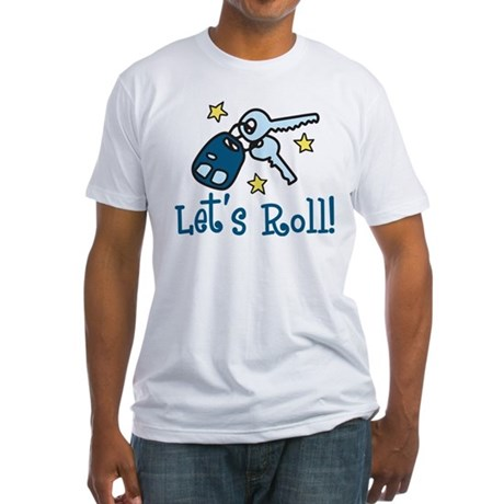 Lets Roll Fitted T-Shirt