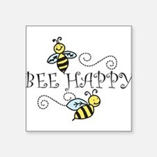 """Bee Happy Square Sticker 3"""" x 3"""""""