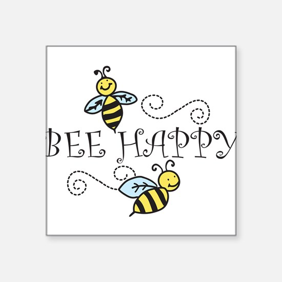 "Bee Happy Square Sticker 3"" x 3"""