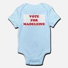 VOTE FOR MADELEINE  Infant Creeper