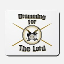 Drumming for the Lord Mousepad