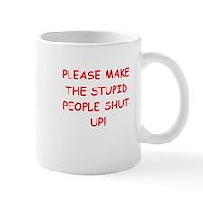 SHUT.png Mug