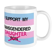 I support my Transgendered Daughter Mug