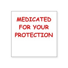 "MEDICATED.png Square Sticker 3"" x 3"""
