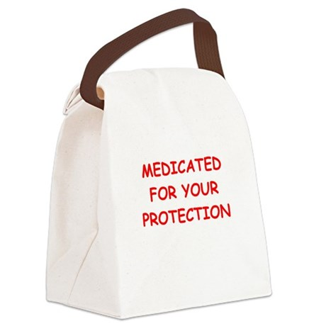 MEDICATED.png Canvas Lunch Bag
