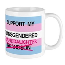 I support my Transgendered Granddaughter Mug