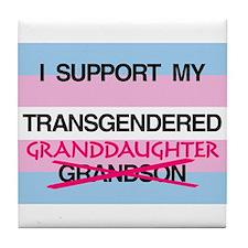 I support my Transgendered Granddaughter Tile Coas