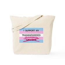I support my Transgendered Grandma Tote Bag