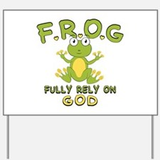 Fully Rely On God Yard Sign