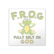"Fully Rely On God Square Sticker 3"" x 3"""
