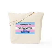 I support my Transgendered Son Tote Bag