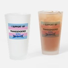 I support my Transgendered Son Drinking Glass