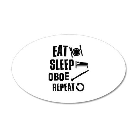 Eat Sleep Oboe 35x21 Oval Wall Decal