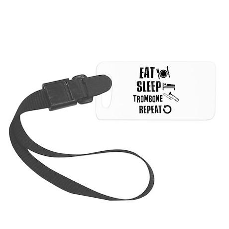 Eat Sleep Trombone Small Luggage Tag