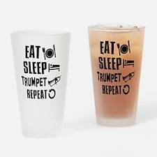 Eat Sleep Trumpet Drinking Glass