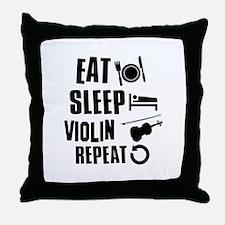 Eat Sleep Violin Throw Pillow