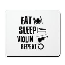 Eat Sleep Violin Mousepad