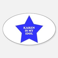 Karen Is My Idol Oval Decal