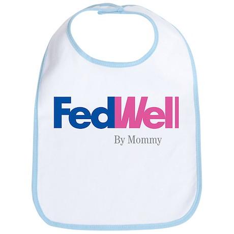 "Bib - ""Fed Well"""
