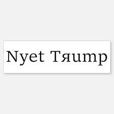 Nyet Trump Bumper Bumper Bumper Sticker