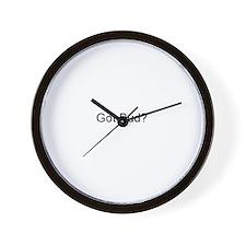 Got Bud? Wall Clock