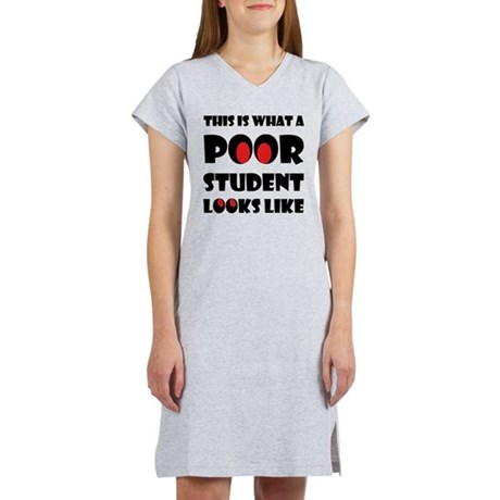 Poor student Women's Nightshirt