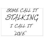 Stalking Large Poster