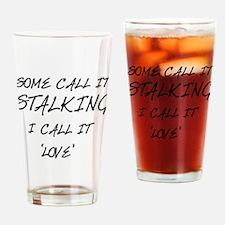 Stalking Drinking Glass