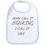 Stalking Bib