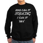 Stalking Sweatshirt (dark)