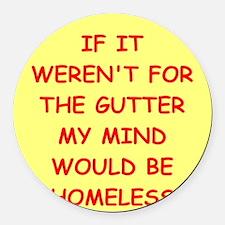gutter mind Round Car Magnet