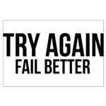 Try again fail better Large Poster