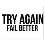 Try again fail better Small Poster