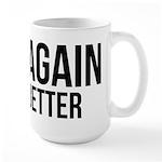 Try again fail better Large Mug