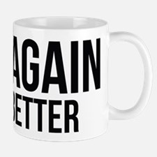 Try again fail better Mug