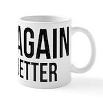 Try again fail better Mug