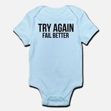 Try again fail better Infant Bodysuit