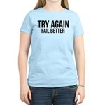 Try again fail better Women's Light T-Shirt