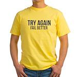 Try again fail better Yellow T-Shirt
