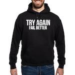 Try again fail better Hoodie (dark)