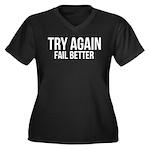 Try again fail better Women's Plus Size V-Neck Dar