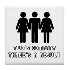 Two's company three's a resul Tile Coaster