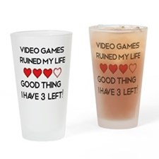 Video games ruined my life Drinking Glass