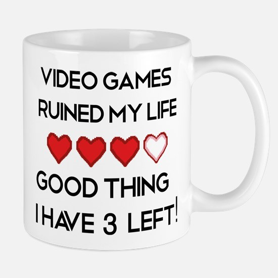 Video games ruined my life Mug