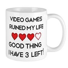 Video games ruined my life Mug